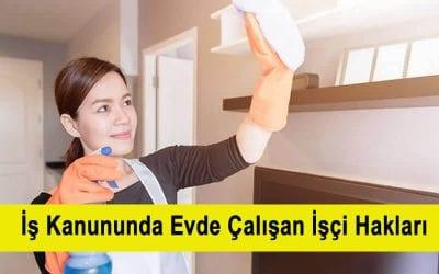 Yeni İş Kanununda Evde Çalışan İşçi Hakları