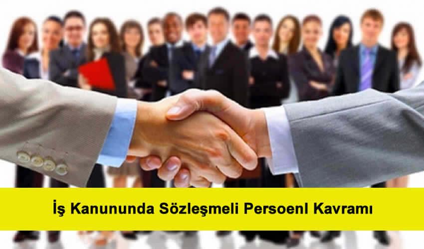 İş Kanununda Sözleşmeli Personel Kavramı