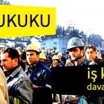 is_kazasi_davalari