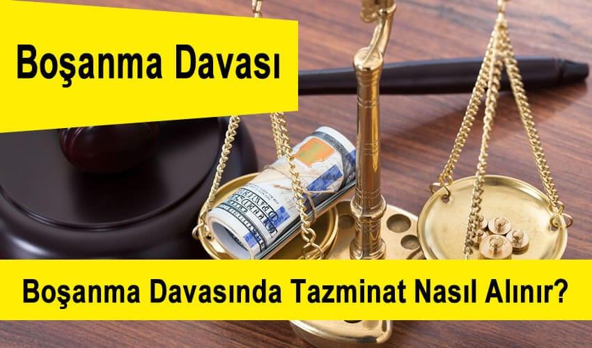 Boşanma Davasında Tazminat Nasıl Alınır?