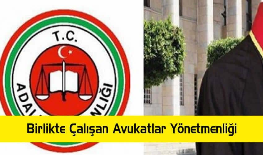 Ücret Karşılığı Birlikte Çalışan Avukatlar Yönetmeliği 26.12.2015 tarihinde yürürlüğe girdi
