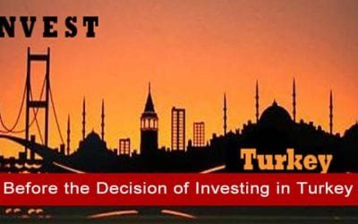 Before the Decision of Investing in Turkey