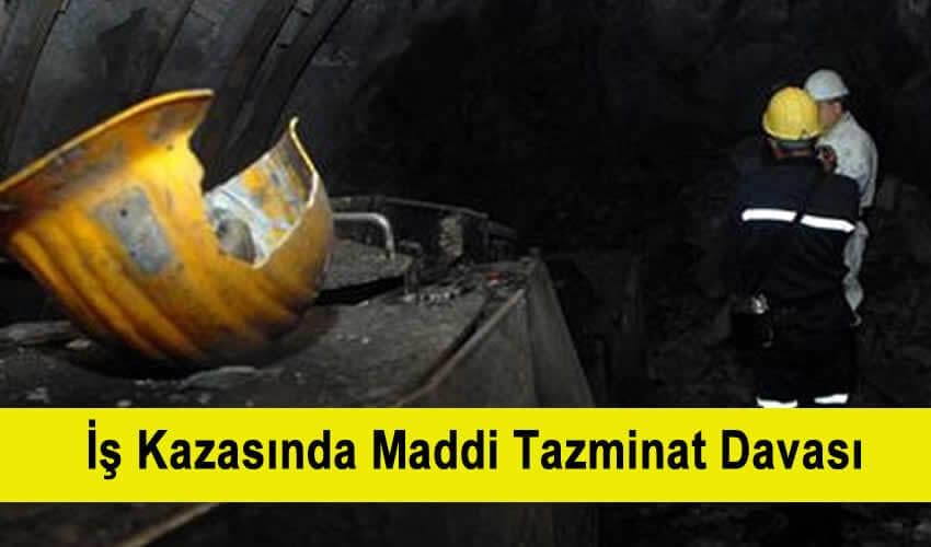 İş Kazasında Maddi Tazminat Davası