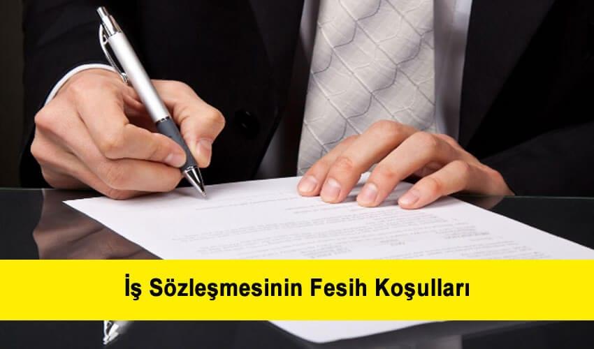 İş Sözleşmesinin Fesih Koşulları