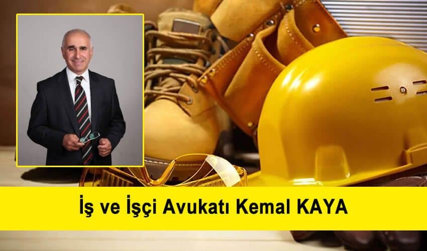 İşçi Avukatı Kemal KAYA
