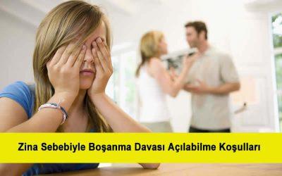 Zina Sebebiyle Boşanma Davası Açılabilme Koşulları