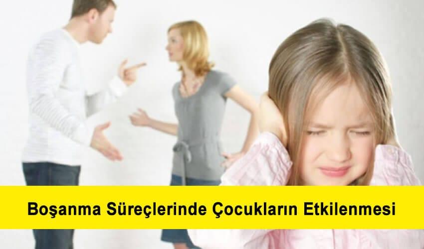 boşanma süreçlerinde çocukların psikolojik etkilenmesi