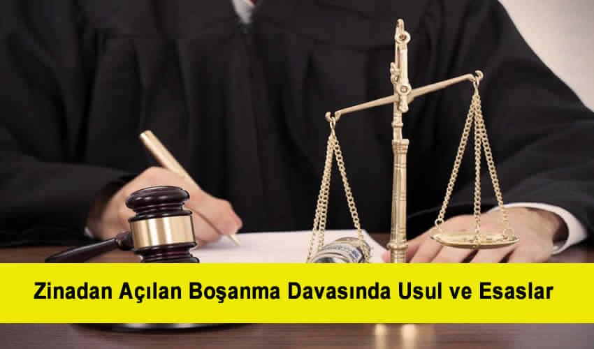 Zinadan Açılan Boşanma Davasında Usul ve Esaslar