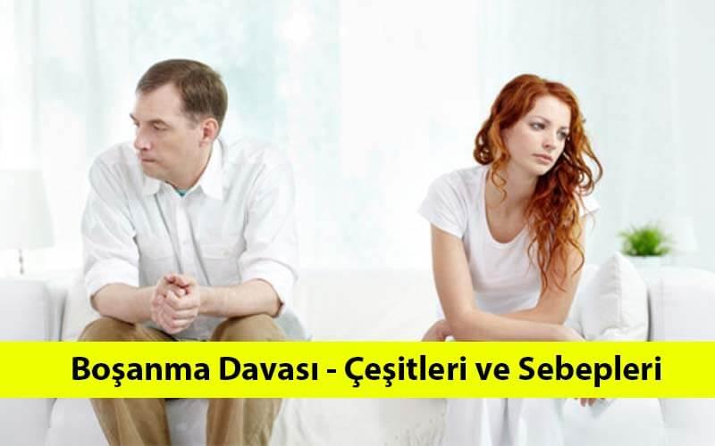 Boşanma davası nedir - çeşitleri ve sebepleri nedir